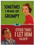 "80169 - 6"" x 8"" Wake up Grumpy Funny Humour Vintage Metal Steel Sign Plaque"